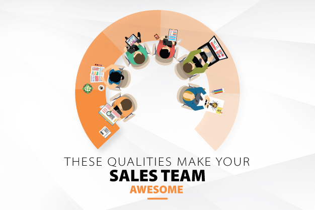 THESE QUALITIES MAKE YOUR SALES TEAM AWESOME