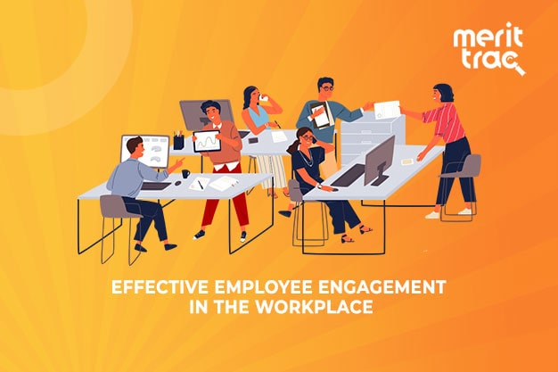 Effective Employee Engagement in the Workplace
