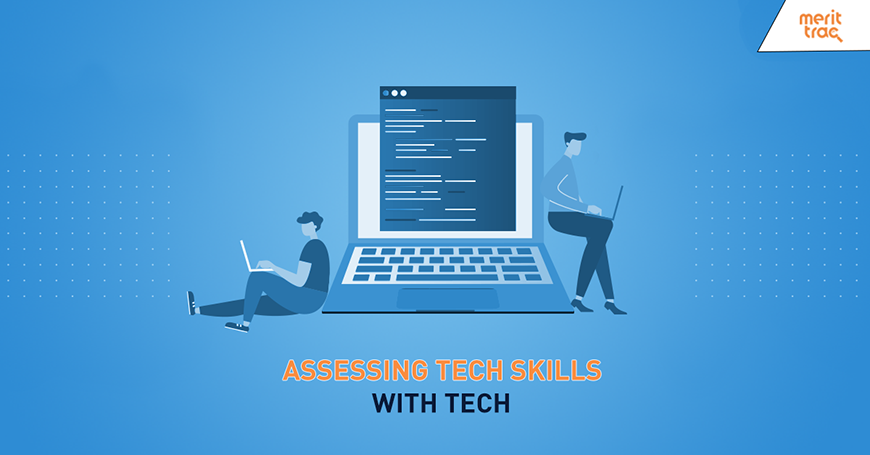 Assessing Tech Skills with Tech