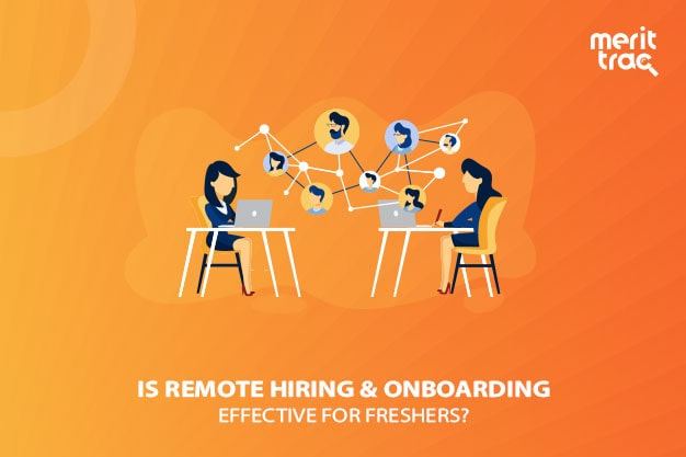 Is remote hiring effective for freshers
