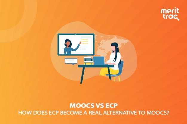 MOOCs vs ECP – How MeritTrac ECP is the Real Alternative toMOOCs?