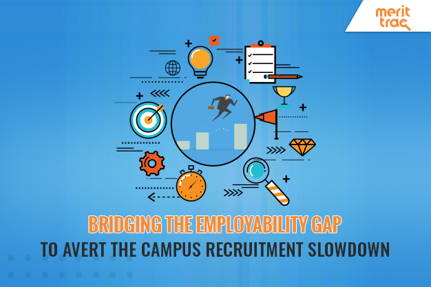 Bridging the Employability Gap to Avert the Campus Recruitment Slowdown