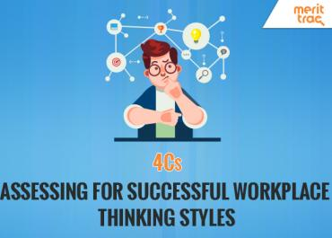 4Cs: Assessing for successful workplace thinking styles