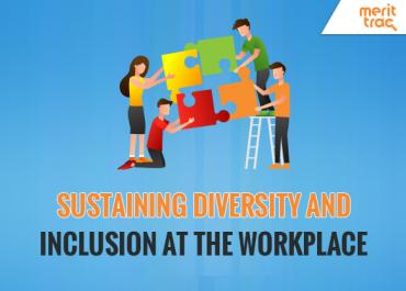 Sustaining Diversity and Inclusion at the Workplace