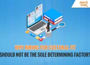 Why Hiring for Cultural Fit Should not be the Sole Determining Factor?