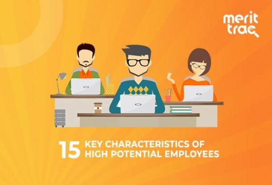 15 Key Characteristics of High Potential Employees