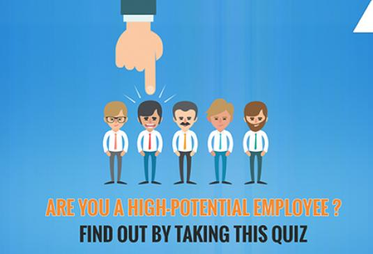 Are you a high-potential employee? Find out by taking this quiz