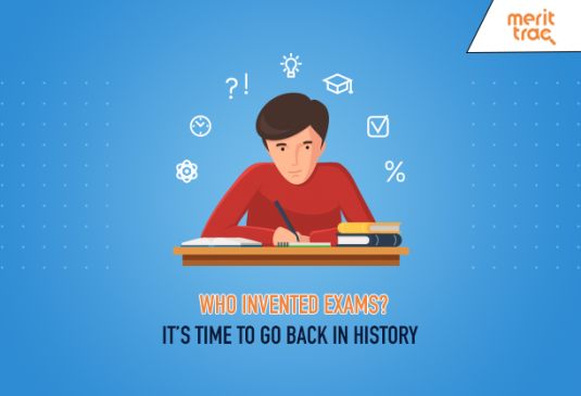 Who Invented Exams? It's Time to Go Back in History