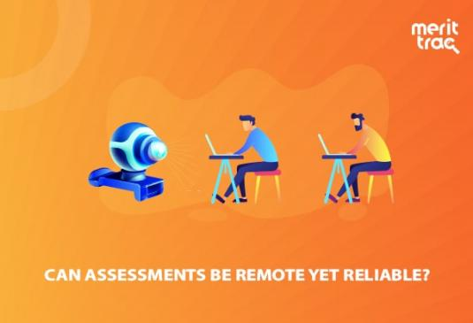 Can Assessments be Remote yet Reliable?