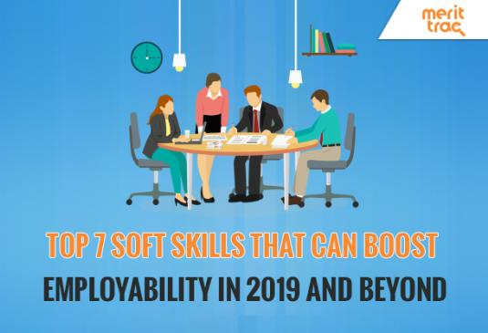 Top 7 Soft Skills That Can Boost Employability in 2019 and Beyond
