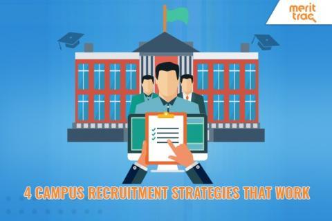 4 Campus Recruitment Strategies that Work