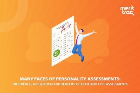 Many Faces of Personality Assessments: Difference, Application and Benefits of Trait and Type Assessments
